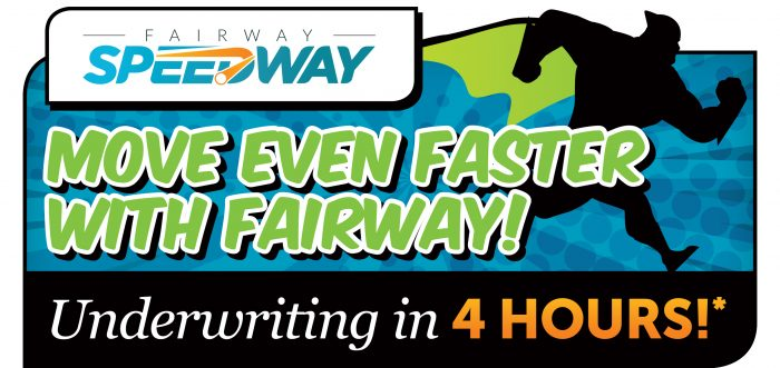 Move even faster with Fairway underwriting in 4 hours bold green text over a black and blue back ground with a super hero on the side